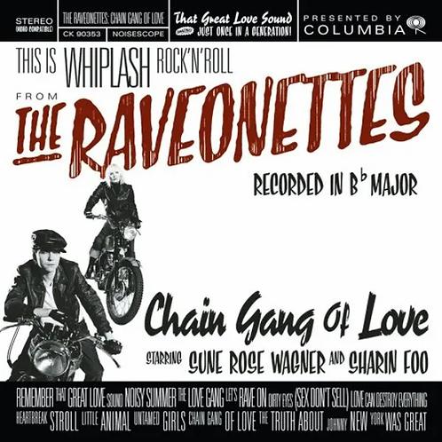 Raveonettes - Chain Gang Of Love