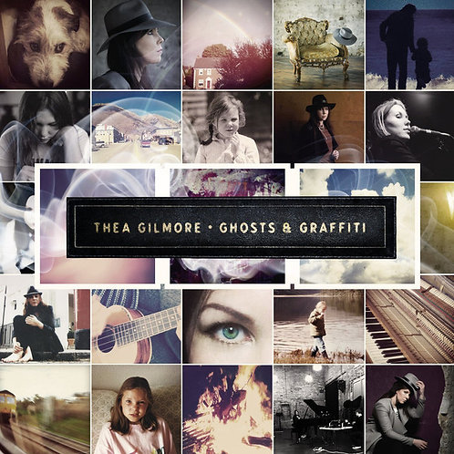 Thea Gilmore - Ghosts & Graffiti