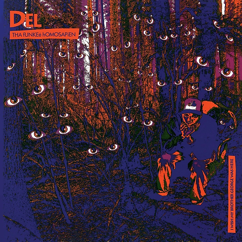 Del Tha Funkee Homosapien - Wish My Brother George Was Here