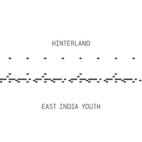 East India Youth - Hinterland