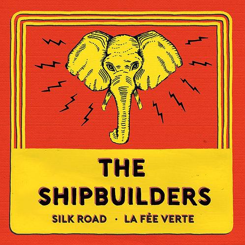 The Shipbuilders - Silk Road / La Fee Verte