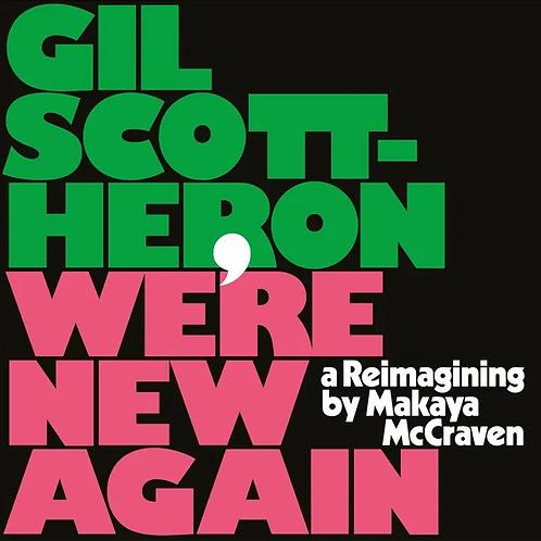 Gil Scott-Heron - We Re New Again
