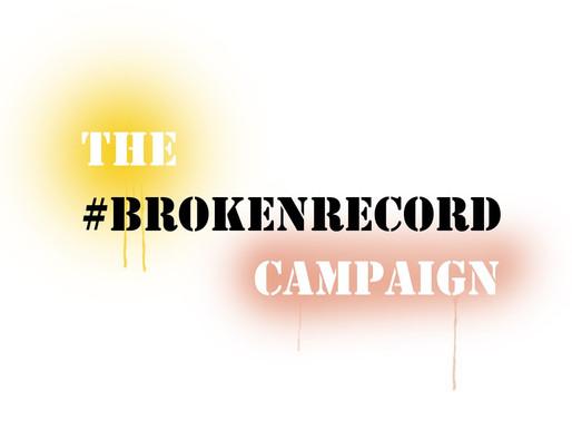 #BrokenRecord