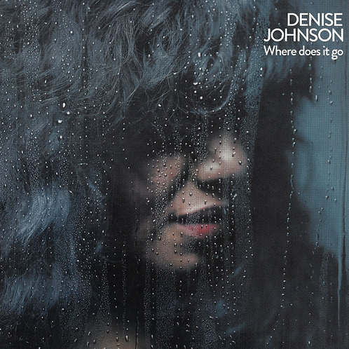 Denise Johnson - Where Does It Go