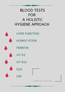 BLOOD TEST FOR HOLISTIC HYGIENE APROACH.