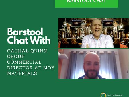 Bar Stool Chats:  Cathal Quinn - Moy Materials