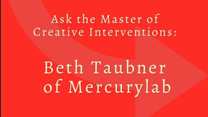 """Ask the Expert - Advice from Beth Taubner, """"The Master of Creative Interventions"""""""