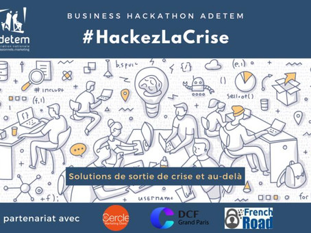 #HackezLaCrise, retour sur le business hackathon de l'Adetem
