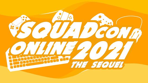 SquadCon 2021 The Sequel.png