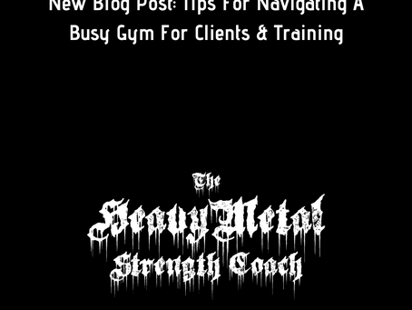 Handy Tips For Navigating A Busy Gym For Clients & Trainers