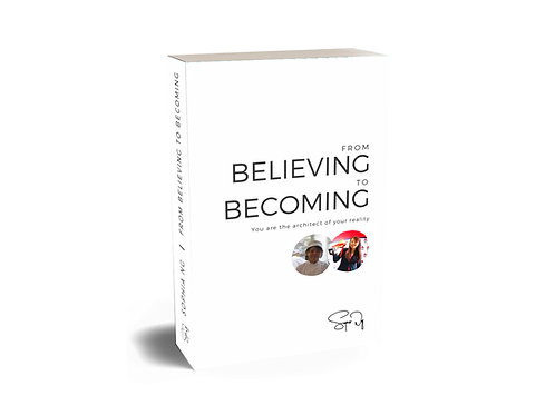 From Believing to Becoming