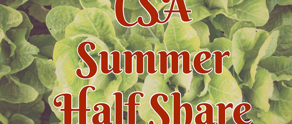 Summer HALF Share