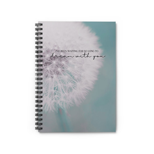 """""""Dream With You"""" Notebook"""