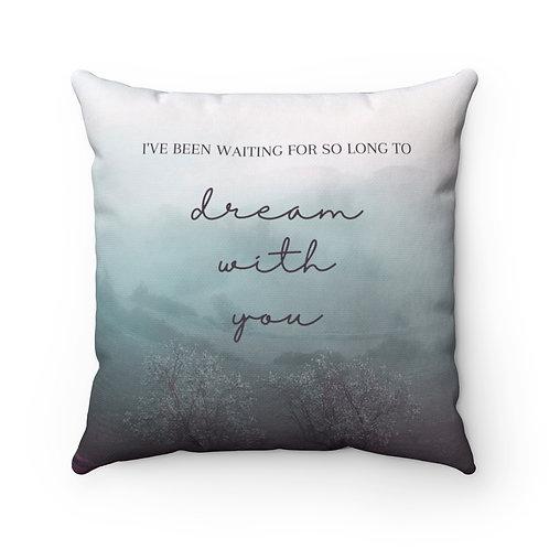 """""""Dream"""" Pillow"""