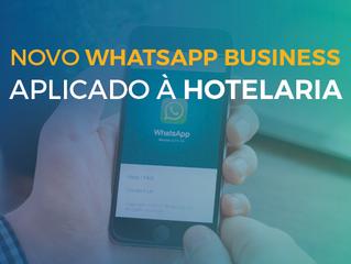 WhatsApp Business na Hotelaria! Entenda todas as mudanças!
