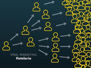 Guia completo sobre Marketing Viral na Hotelaria