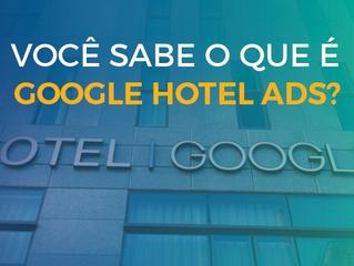O que é e como funciona o Google Hotel Ads?