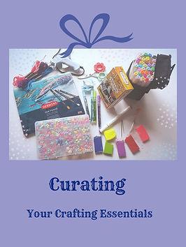 CuratingCraftingEssentialsBlogFFAC2.jpg