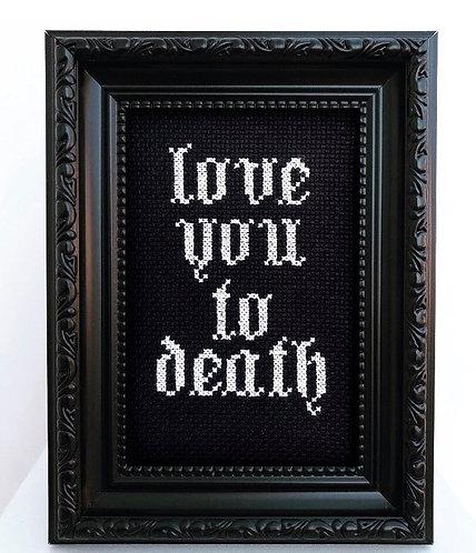 Love You To Death Stitch