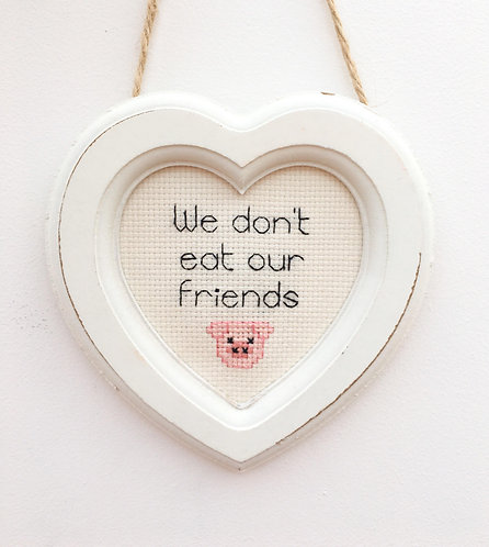 We Don't Eat Our Friends Pig Heart Stitch