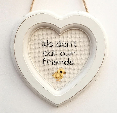 We Don't Eat Our Friends Chick Heart Stitch