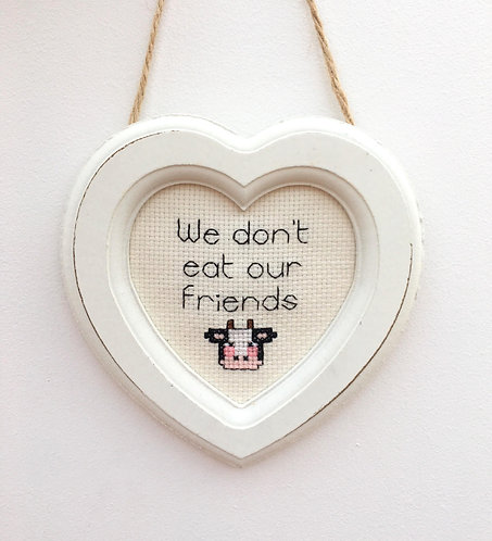 We Don't Eat Our Friends Cow Heart Stitch