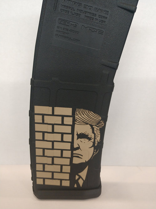 Laser Engraved P-Mag Wall Trump
