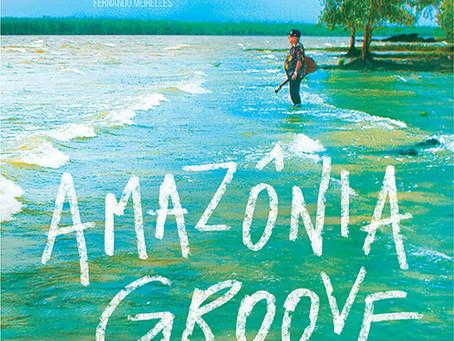 Partners Member Reviews Mostra Film – Amazônia Groove