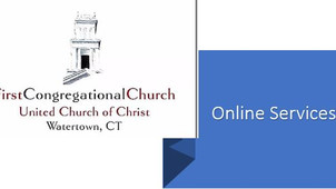 FCC of Watertown, CT - August 9th Online Sermon