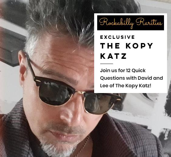 Rockabilly Rarities interview The Kopy Katz May 2021