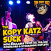 NEW SINGLE 'The Kopy Katz Suck' available here