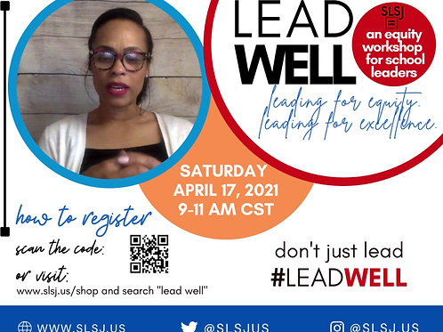 Lead Well - April 17, 2021. 9-11 am CST
