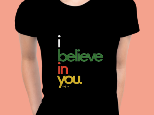 Women's I Believe In You Tee