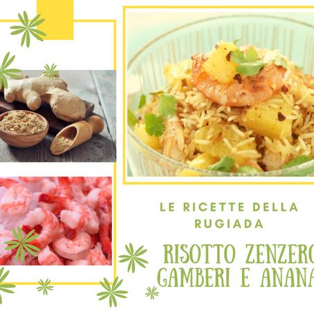 Risotto Zenzero, gamberi e ananas