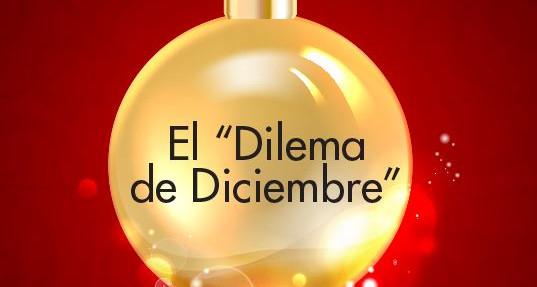 """El """"Dilema de Diciembre"""""""