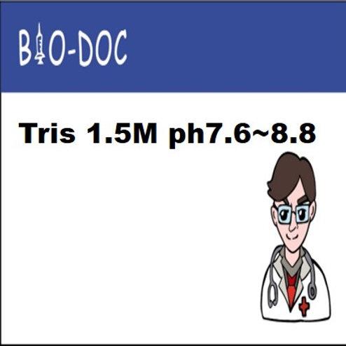Tris 1.5M ph7.6~8.8