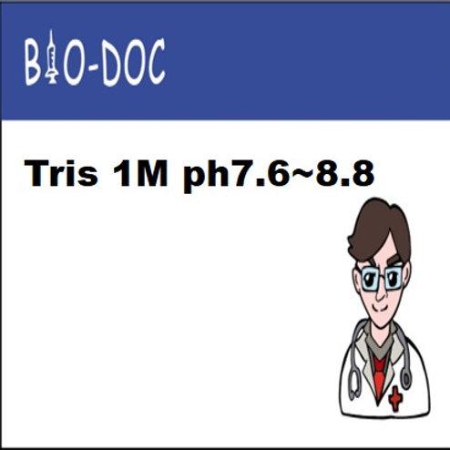 Tris 1M ph7.6~8.8