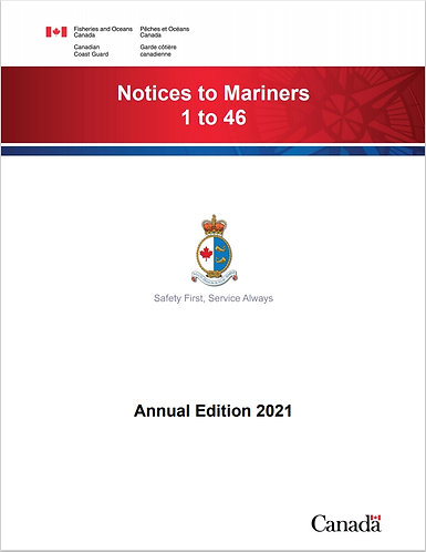 Annual Edition 2021 of Notices to Mariners 1 to 46, Canadian Coast Guard