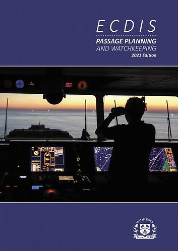 ECDIS Passage Planning and Watchkeeping, 2021 Edition