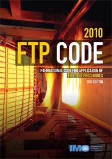 IMO844E - 2010 Fire Test Procedures (FTP) Code, 2012 Edition