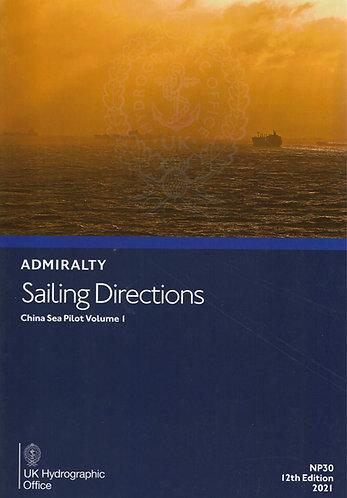 NP30 - Sailing Directions: China Sea Pilot Volume 1