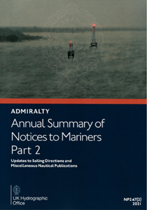 NP247(2) - Annual Summary of Notices to Mariners Part 2, 2021 Edition