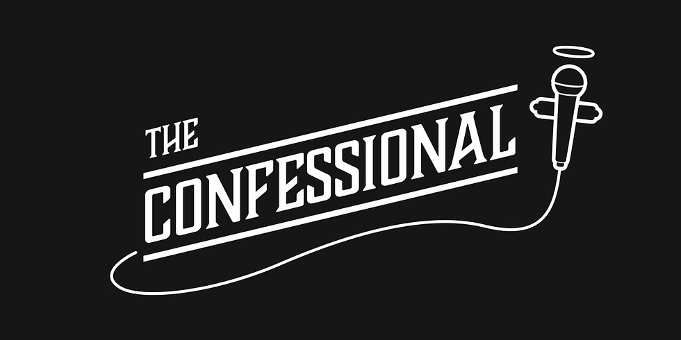 The Confessional at a Brewery for Beer Week! June 10th