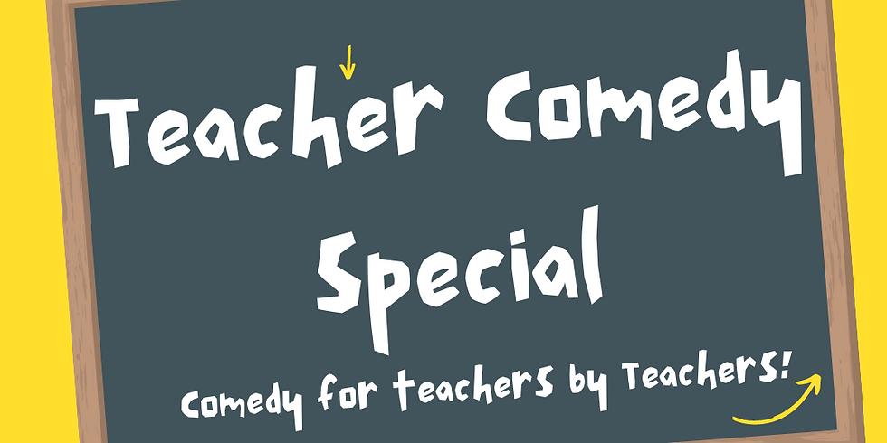 Teacher Comedy Special April 6th