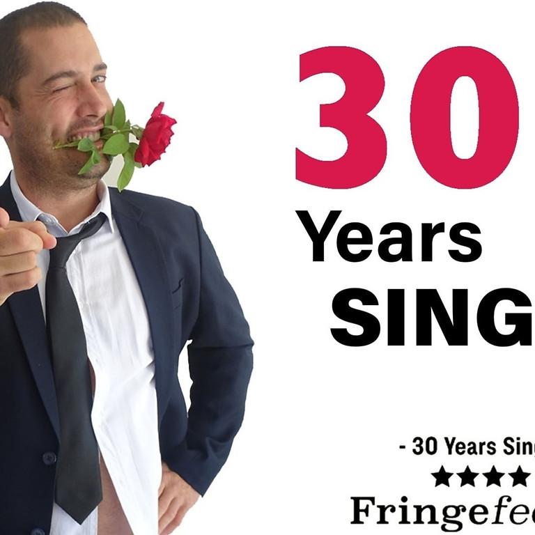 30 Years Single @ Belmont Imaginarium May 29th