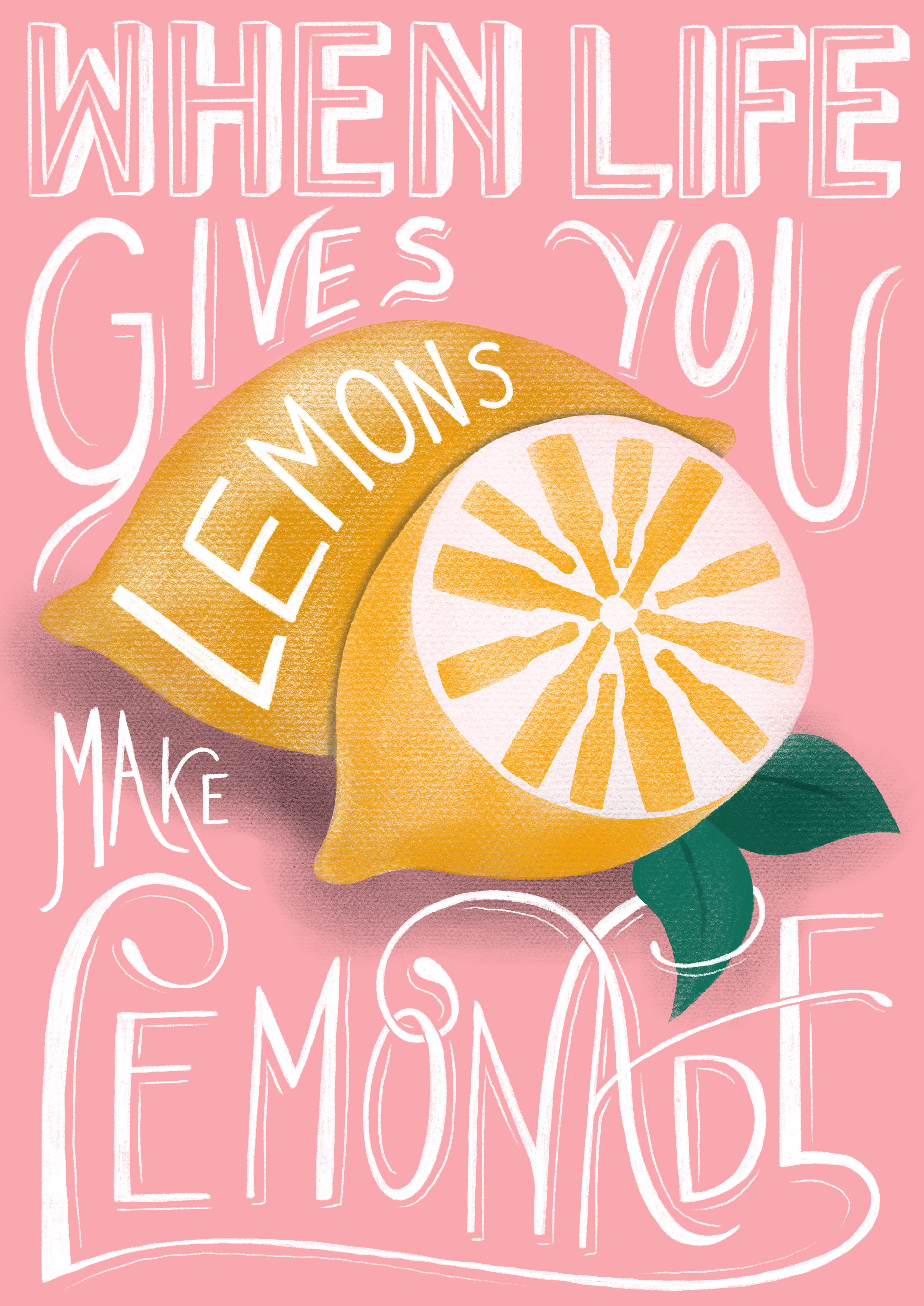 'When life gives you lemons' poster