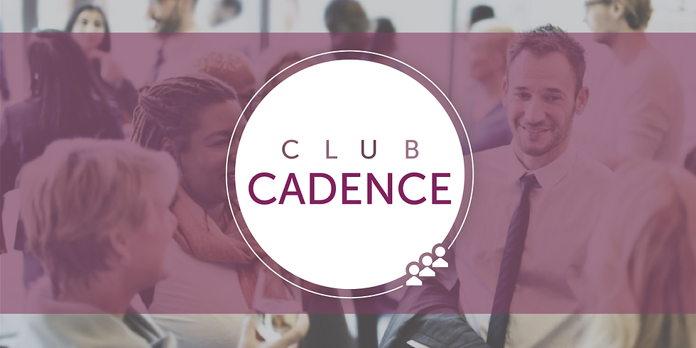 Club Cadence Connect Event