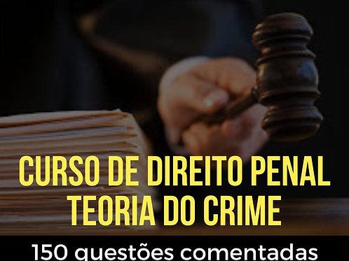 Direito Penal - Crime: 150 questões comentadas