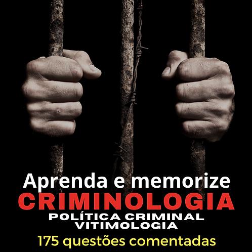 CRIMINOLOGIA: Aprenda e memorize.