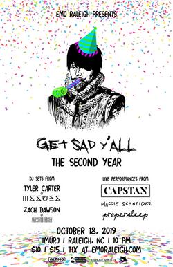 Get Sad Y'all Anniversary Show